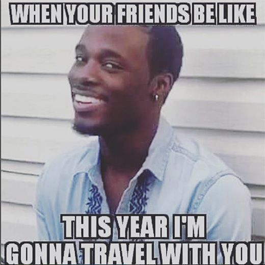 Ten Funny But Relatable Travel Memes